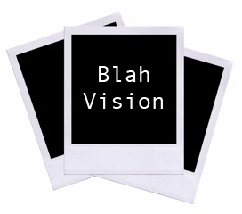 Most Common Mistakes That CEO's Make: Blah Vision Statements